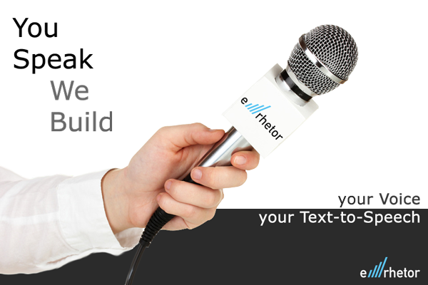 You Speak We Build. Your Voice, Your Text-to-Speech. Domain TTS by e-rhetor